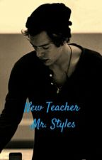 New Teacher Mr. Styles - On Hold by Pielra