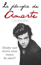 La Filosofía De Amarte |styles| by qreensoul