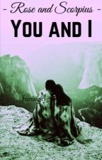 You and I by fanwgirl_
