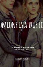 romione is a true love by fangirl_so_crazy