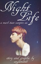 Night Life |Mark Tuan| by got_angie