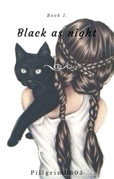 Black as night  book 1 