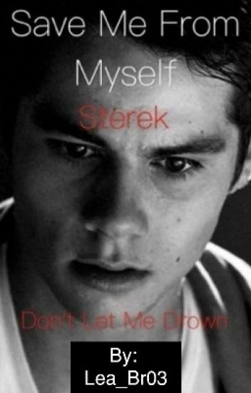 Save Me From Myself [Sterek]