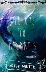 Welcome to Atlantis by Artsy_writer