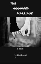 The arranged marriage by childofathena12345