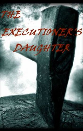 Executioner's Daughter