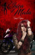 CHICA MALA by tynarubia