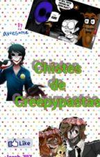 Chistes de Creepypastas by locab_727