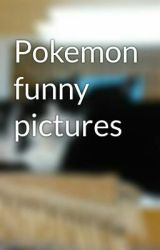Pokemon funny pictures by JosiahChavis