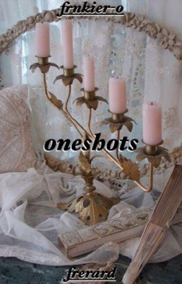 oneshots ||| frerard