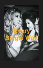 Every Single Way (Laurinah) by _bjm2200