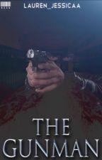 The Gunman by Lauren_jessicaa