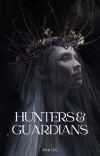 Hunters and Guardians © by den_og07