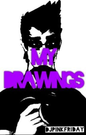 My Drawings by djpinkfriday