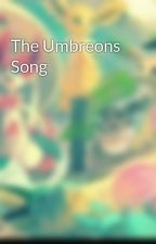 The Umbreons Song by Swiftfire123