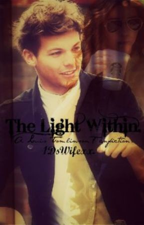 The Light Within. by 1DsWifexx