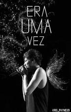 Era Uma Vez (U.A. Larry Stylinson) by Kris_Payne69