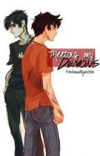 Meeting my Demons by FandomishlyWritten