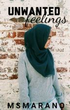 Unwanted Feelings by Msmarano