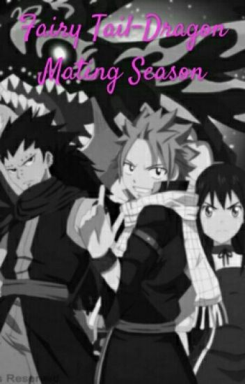 Fairy Tail- Dragon Mating Season