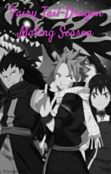 Fairy Tail- Dragon Mating Season