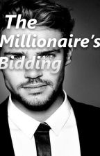 The Millionaire's Bidding by Cutestorie