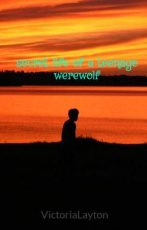 secret life of a teenage werewolf by VictoriaLayton