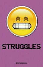 Struggles by TalkingEyes_