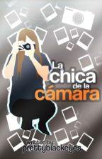 La Chica de la Cámara. [1.0]  by prettyblackeyes