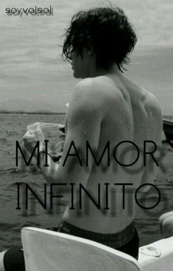 Mi Amor Infinito (Bryan Mouque) -TERMINADA-