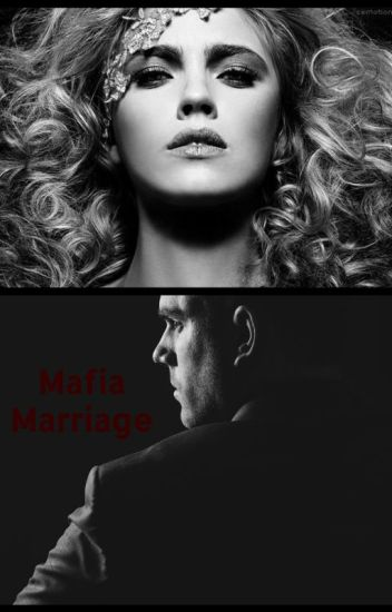 Mafia Marriage