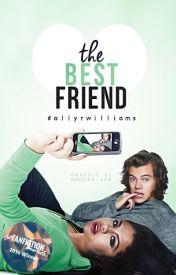 The Bestfriend by allyrwilliams