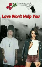 Love Won't Help You ✖ Crawford Collins [COMPLETED] ✔ by HeyYoMaria