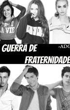 Guerra De Fraternidades by -ADGFI-