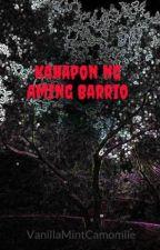 Kahapon ng Aming Barrio by VanillaMintCamomile
