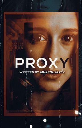 Proxy [l.h] by mukequality