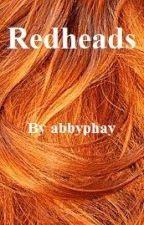 Redheads (editing) by abbyphay