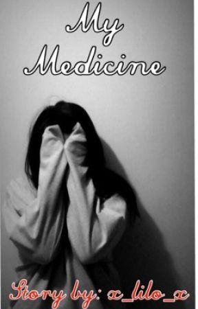 My Medicine by x_lilo_x