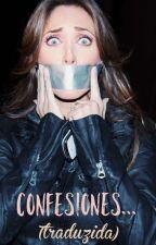Confesiones... (TRADUZIDA) by BiaPortilla