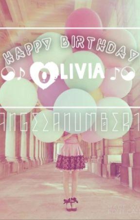 Happy Birthday Olivia To Wattpad