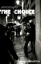 SS#2-The Choice by ramanianandha