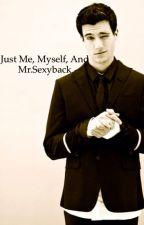 Just, Me, Myself And Mr.Sexyback by 0oChristinaMarieo0