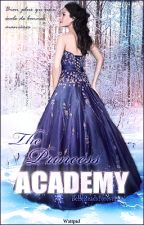 The Princess Academy by BelleReadsForever