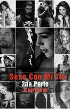 Sexo con mi Tio 2da Parte by jenifer288