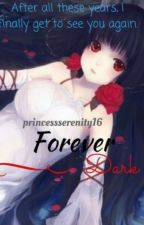 Forever Dark (A Vampire Knight Fanfic) by PrincessSerenity16