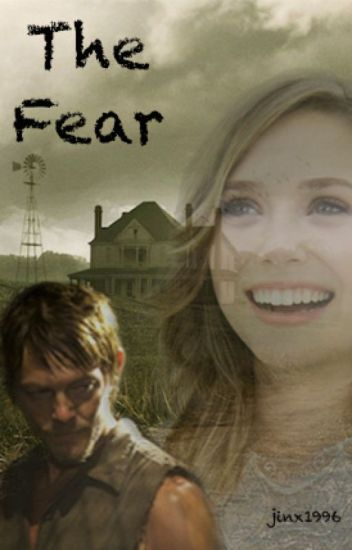The Fear (The Walking Dead / Daryl Dixon)