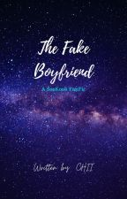 The Fake Boyfriend by ChiinieBae