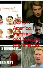 Captain America Imagines and avenger preferences by Louayniamiallarry