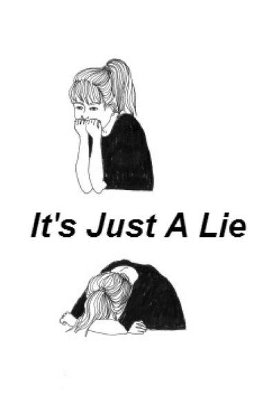 It's Just A Lie (ryden)
