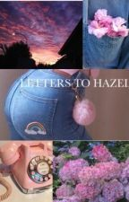 letters to hazel by comfortinghes